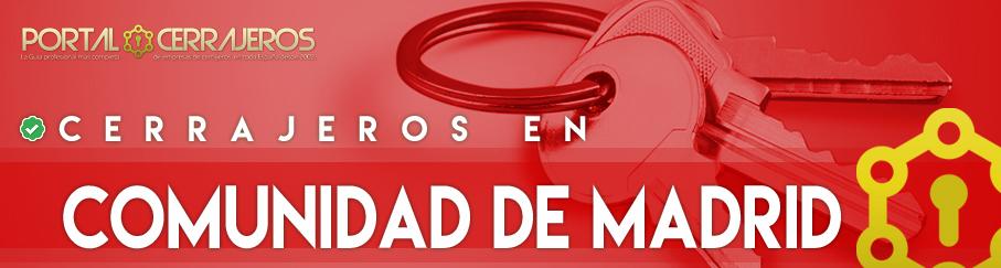 Cerrajeros en Comunidad de Madrid