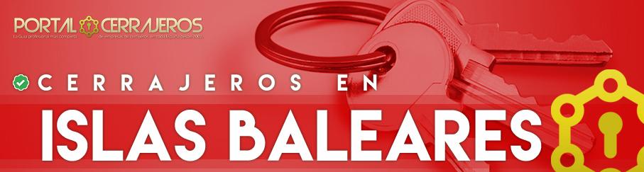 Cerrajeros en Islas Baleares