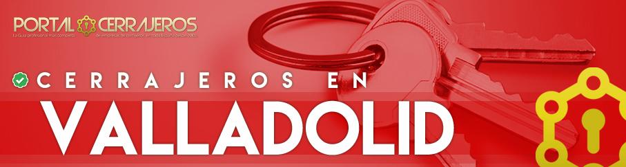 Cerrajeros en Valladolid